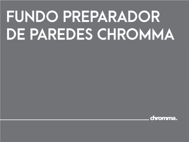 FUNDO PREPARADOR PAREDES CHROMMA